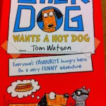 Stick Dog wants a Hot Dog by Tom Watson – review and giveaway