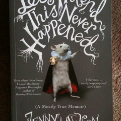 Let's Pretend This Never Happened by Jenny Lawson (The Bloggess)