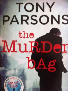 The Murder Bag, Tony Parsons, Book review