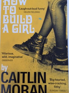 Caitlin Moran, How to Build a Girl, Book review
