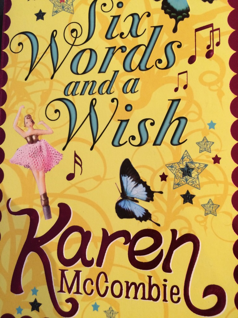 Six Words and a Wish, Karen McCombie, Book review