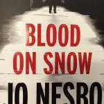 Blood on Snow by Jo Nesbo
