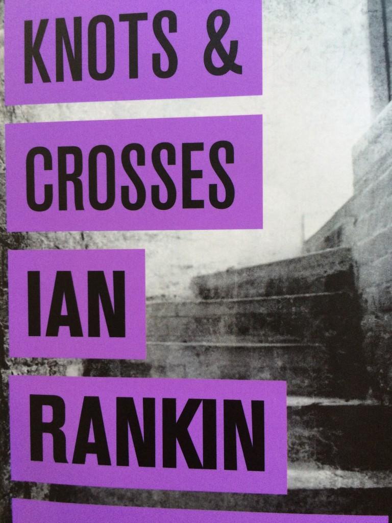 Book review, Knots & Crosses, Ian Rankin, Rebus