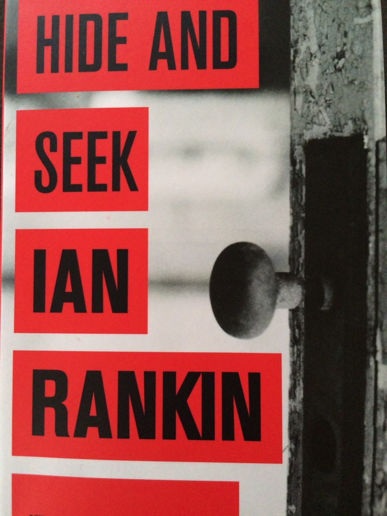 Book review, Hide and Seek, Ian Rankin, Hide and Seek by Ian Rankin