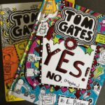 The Tom Gates books by Liz Pichon