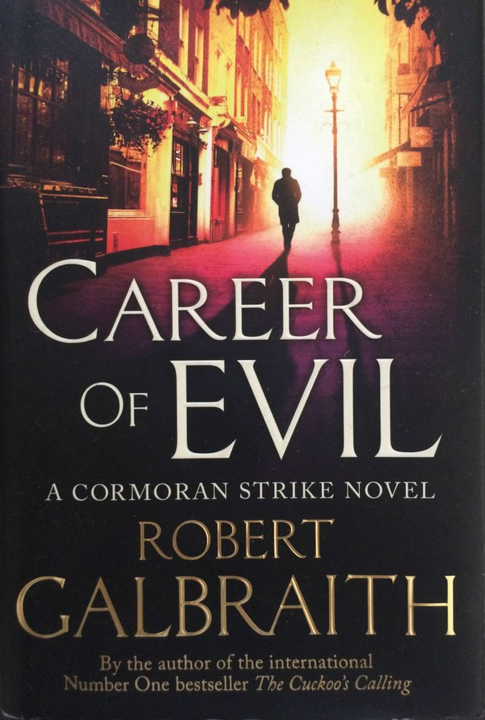 Career of Evil, Robert Galbraith, Book review