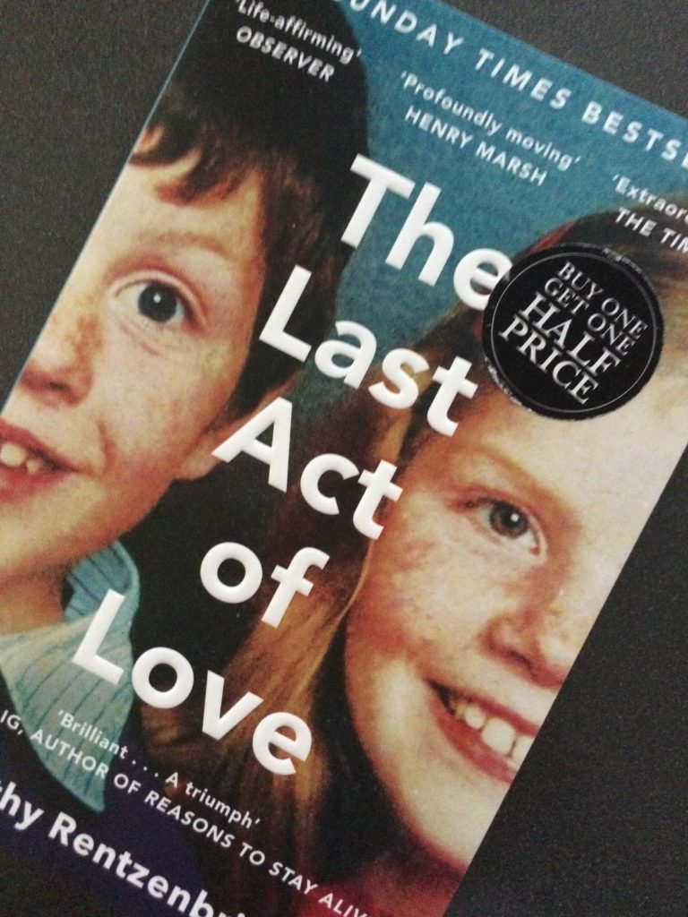 The Last Act of Love, Cathy Rentzenbrink, Book review