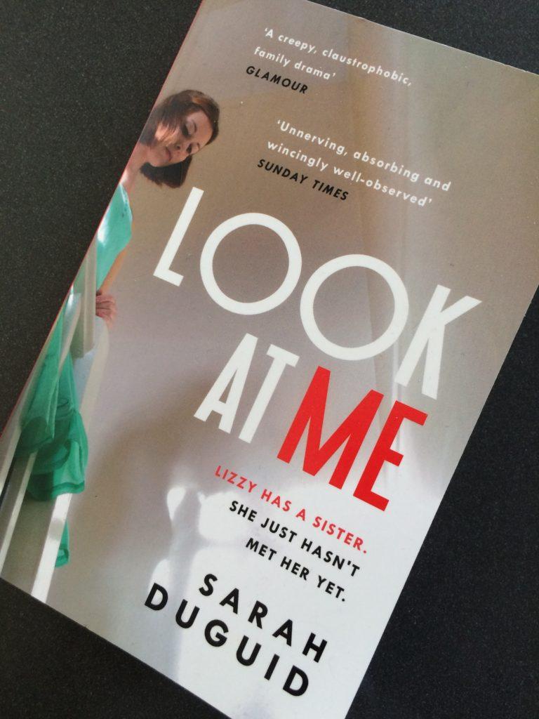 Look at Me, Look at Me by Sarah Duguid, Book review, Look at Me review, Sarah Duguid