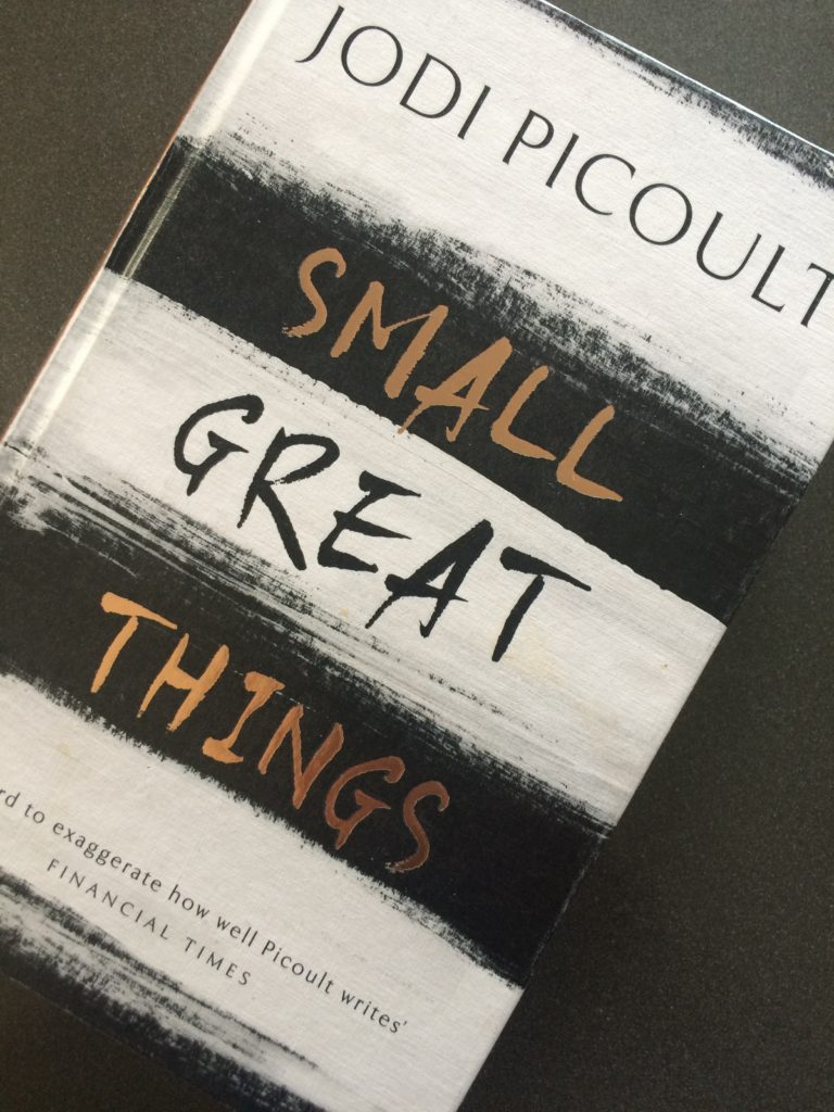 Small Great Things, Jodi Picoult, Book review, Small Great Things by Jodi Picoult