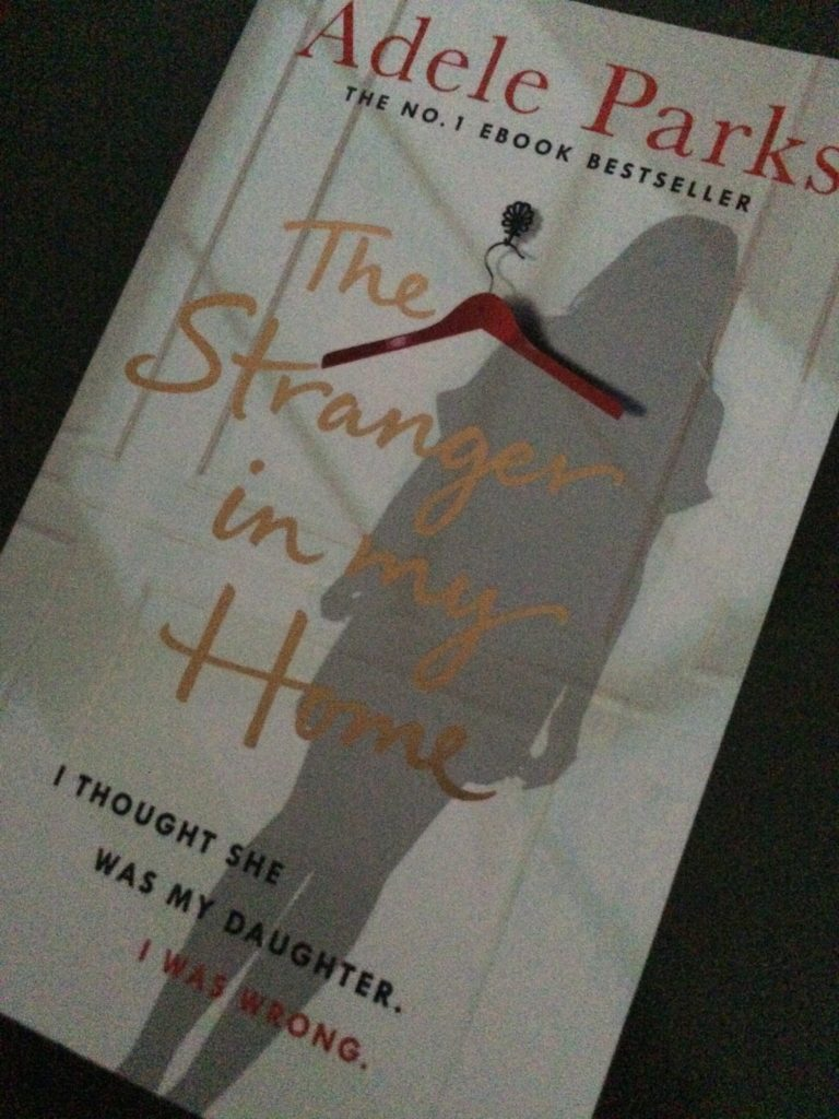 Adele Parks, The Stranger in my Home, Book review