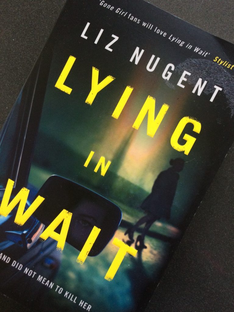 Lying in Wait by Liz Nugent, Book review, Liz Nugent, Lying in Wait