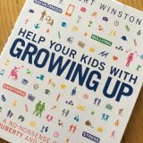 Help Your Kids With Growing Up by Robert Winston