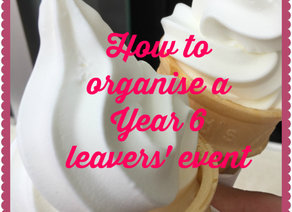 How to organise a Year 6 leavers' event