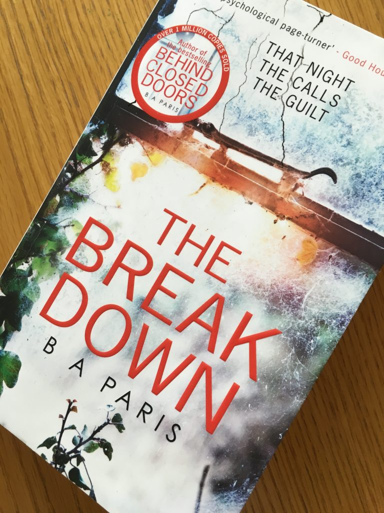 The Breakdown, The Breakdown by B A Paris, B A Paris, B A Paris review