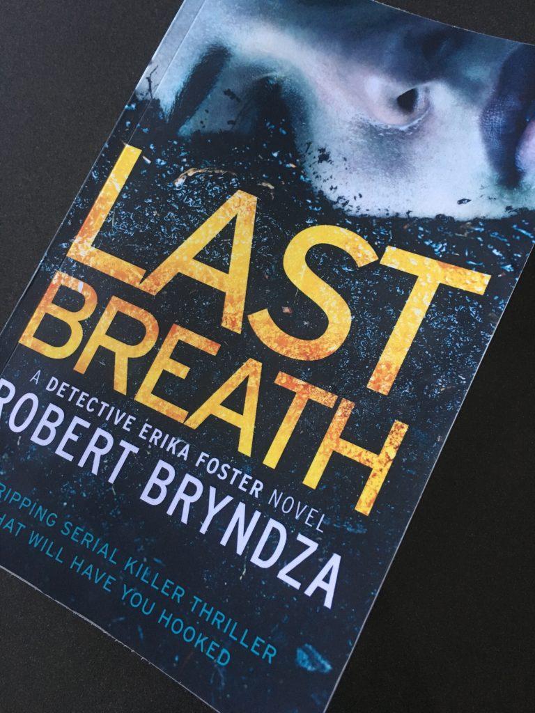Last Breath by Robert Bryndza, Robert Bryndza, Book review