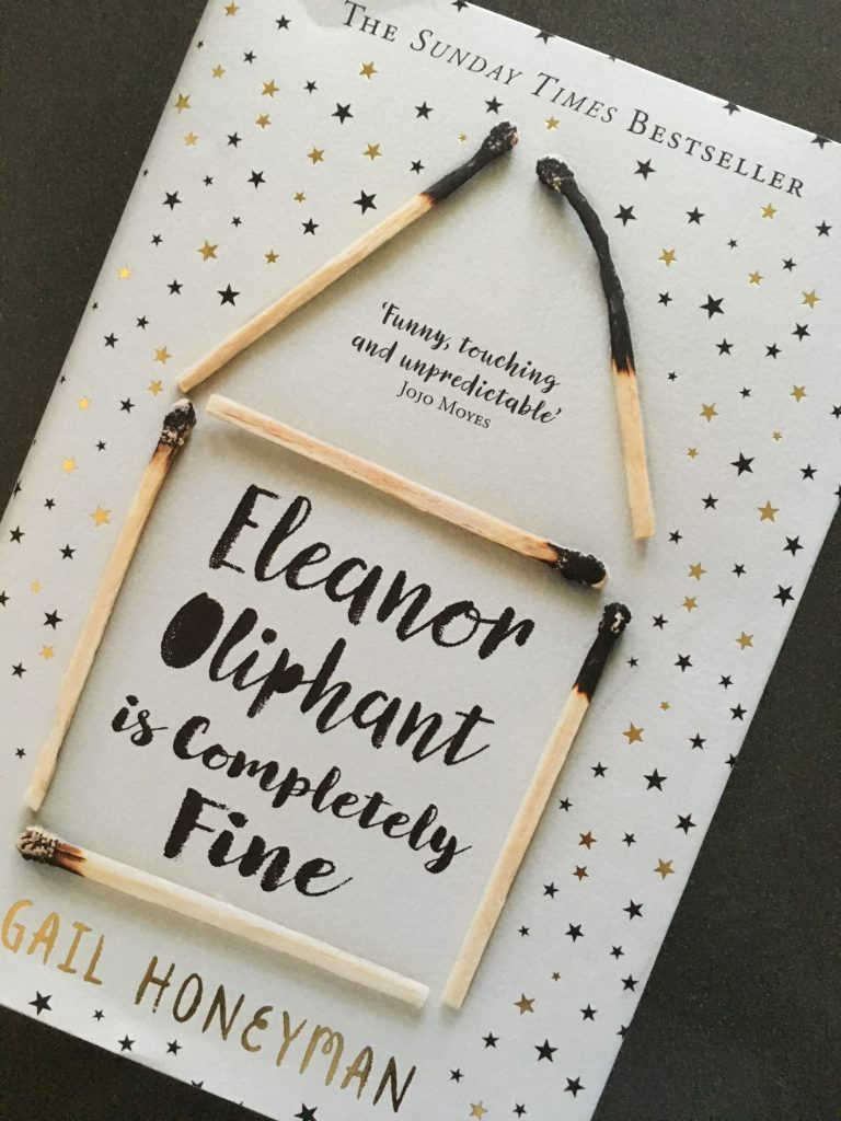 Eleanor Oliphant is Completely Fine, Gail Honeyman, Eleanor Oliphant is Completely Fine by Gail Honeyman, Book review