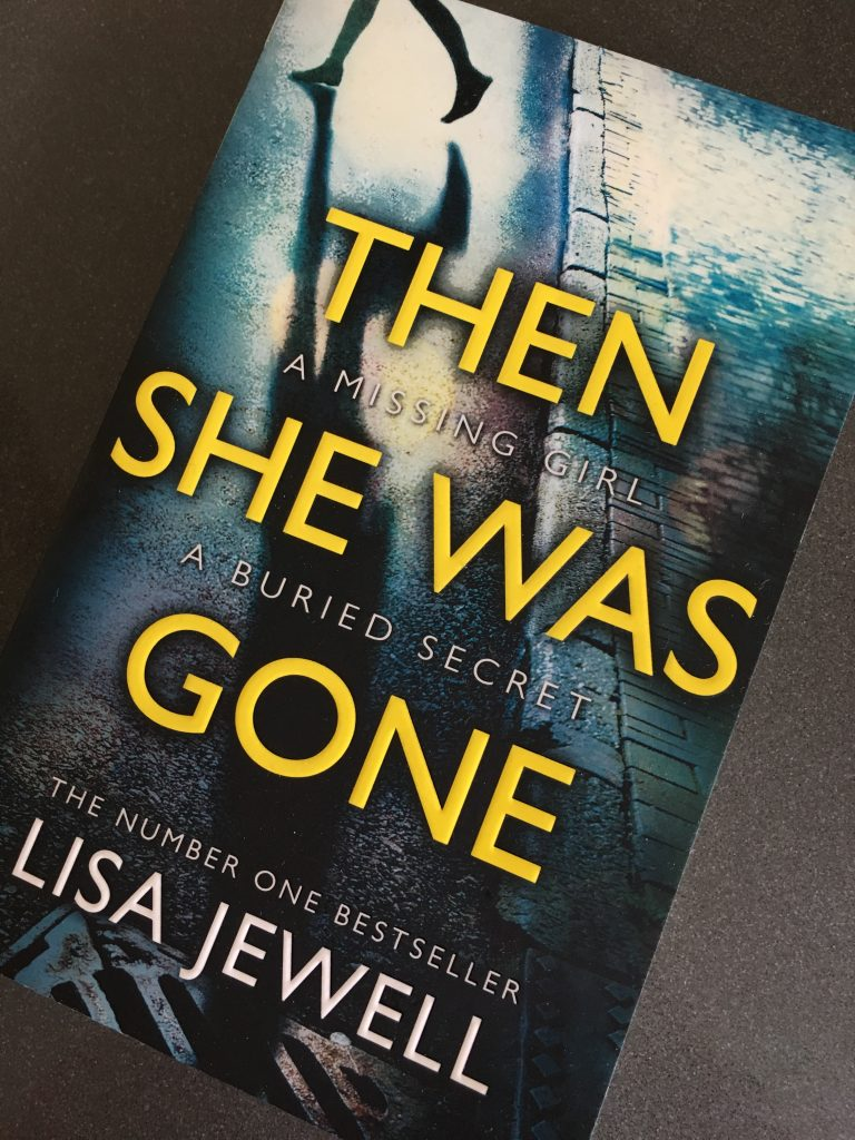 Then She Was Gone, Book review, Lisa Jewell, Then She Was Gone by Lisa Jewell