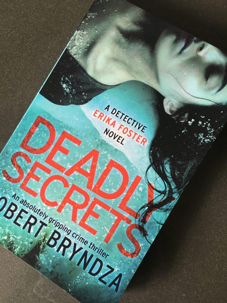 Deadly Secrets, Robert Bryndza, Erika Foster, Book review, Deadly Secrets by Robert Bryndza