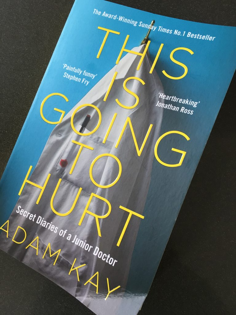 This is Going to Hurt, Book review, Adam Kay, This is Going to Hurt by Adam Kay