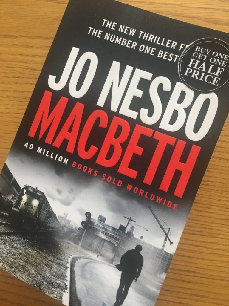 Macbeth by Jo Nesbo, Jo Nesbo, Book review, Macbeth review, Jo Nesbo review