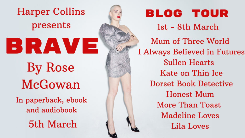 Brave by Rose McGowan, Brave blog tour, Brave book review