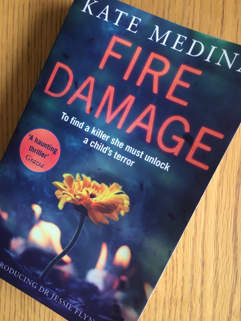 Fire Damage by Kate Medina, Fire Damage, Book review, Dr Jessie Flynn
