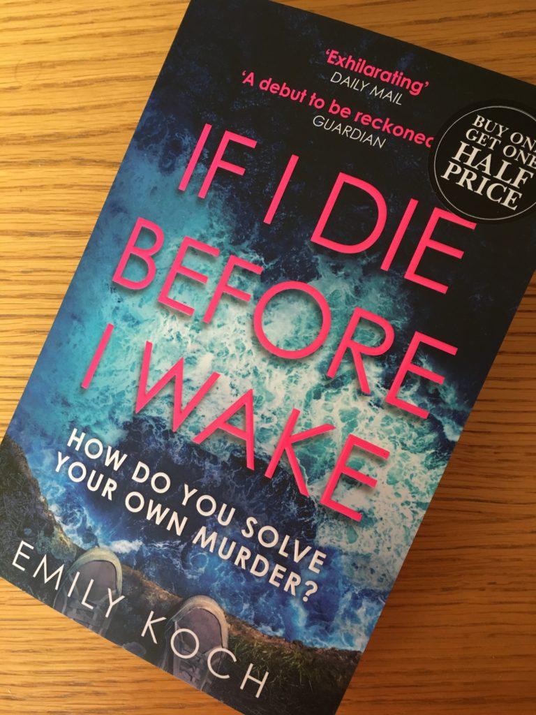 If I Die Before I Wake, If I Die Before I Wake by Emily Koch, Emily Koch, Book review