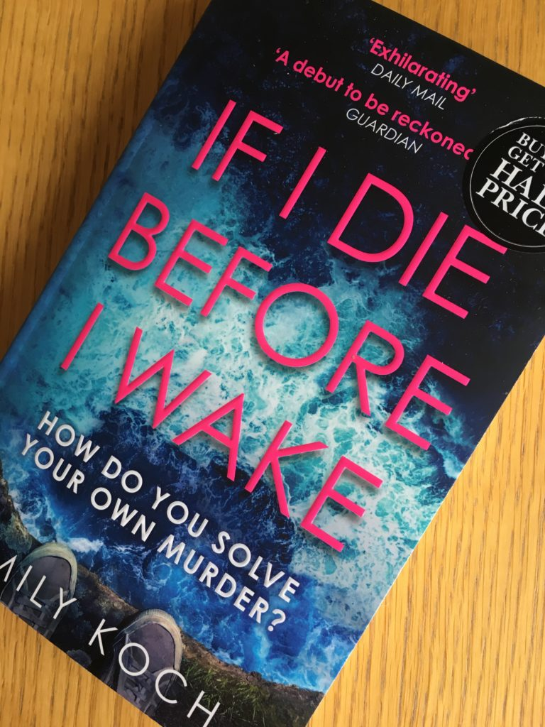 If I Die Before I Wake, Emily Koch, Book review, If I Die Before I Wake by Emily Koch
