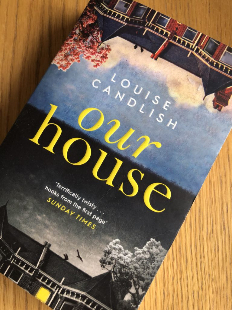 Our House, Our House by Louise Candlish, Louise Candlish, Book review
