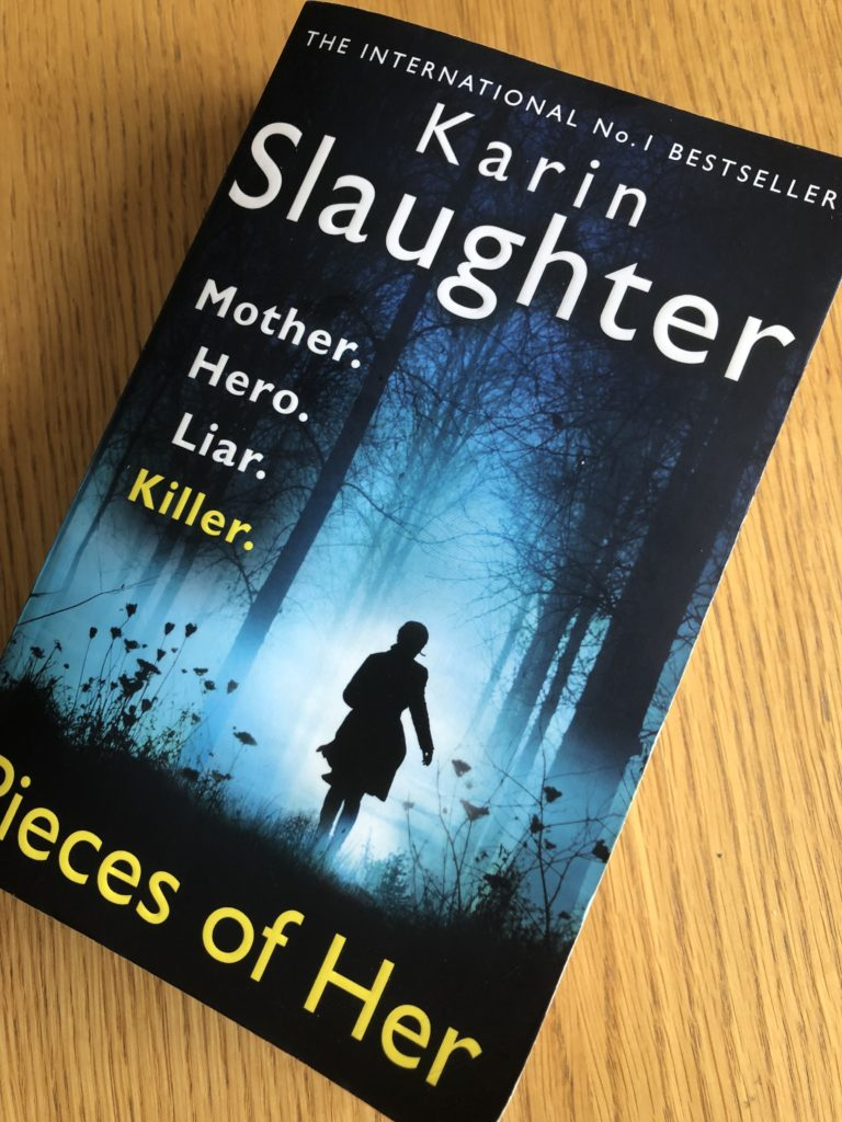 Pieces of Her, Pieces of Her by Karin Slaughter, Karin Slaughter, Book review