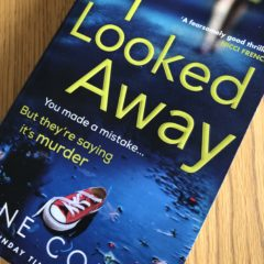 I Looked Away by Jane Corry