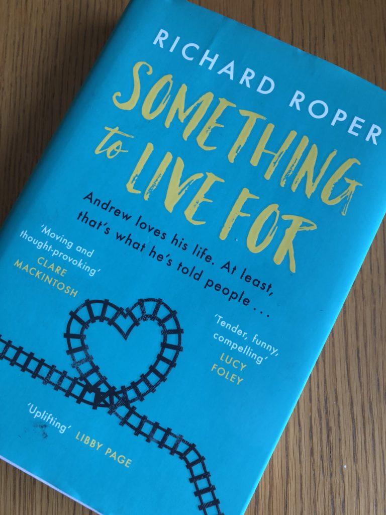 Something to Live For, Richard Roper, Something to Live for by Richard Roper, Book review