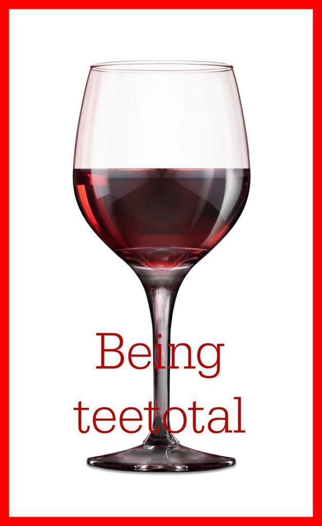 Teetotal, Being teetotal, Wine, Glasses off wine