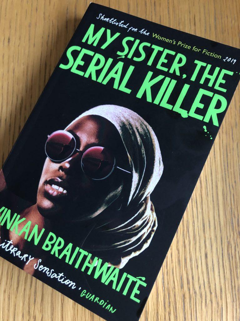 My Sister the Serial Killer, Book review, Oyinkan Braithwaite, My Sister the Serial KiIler by Oyinkan Braithwaite