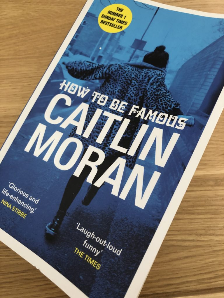 Book review, How to be Famous, How to be Famous by Caitlin Moran, Caitlin Moran