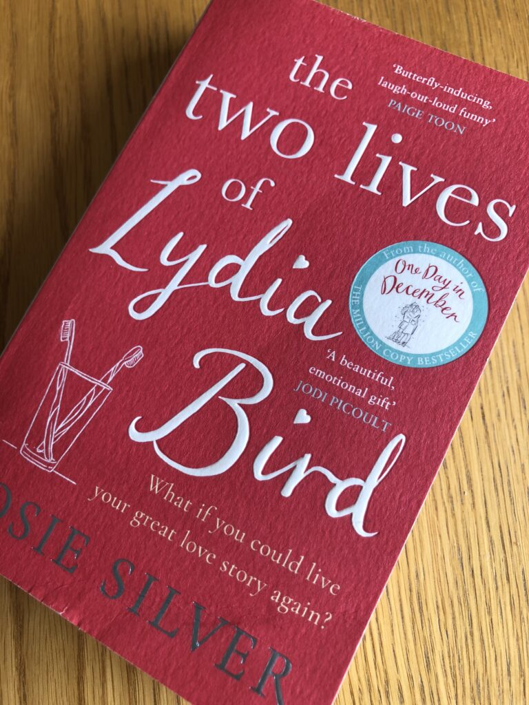The Two Lives of Lydia Bird, The Two Lives of Lydia Bird by Josie Silver, Josie Silver, Book review