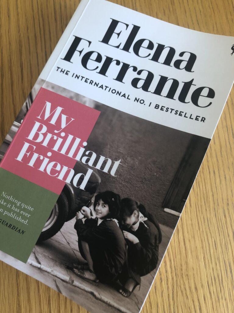 My Brilliant Friend, Elena Ferrante, My Brilliant Friend by Elena Ferrante, Book review