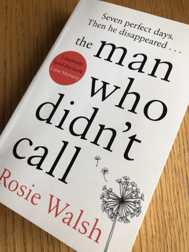 The Man Who Didn't Call, The Man Who Didn't Call by Rosie Walsh, Rosie Walsh, Book review