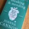 Breaking & Mending by Joanna Cannon