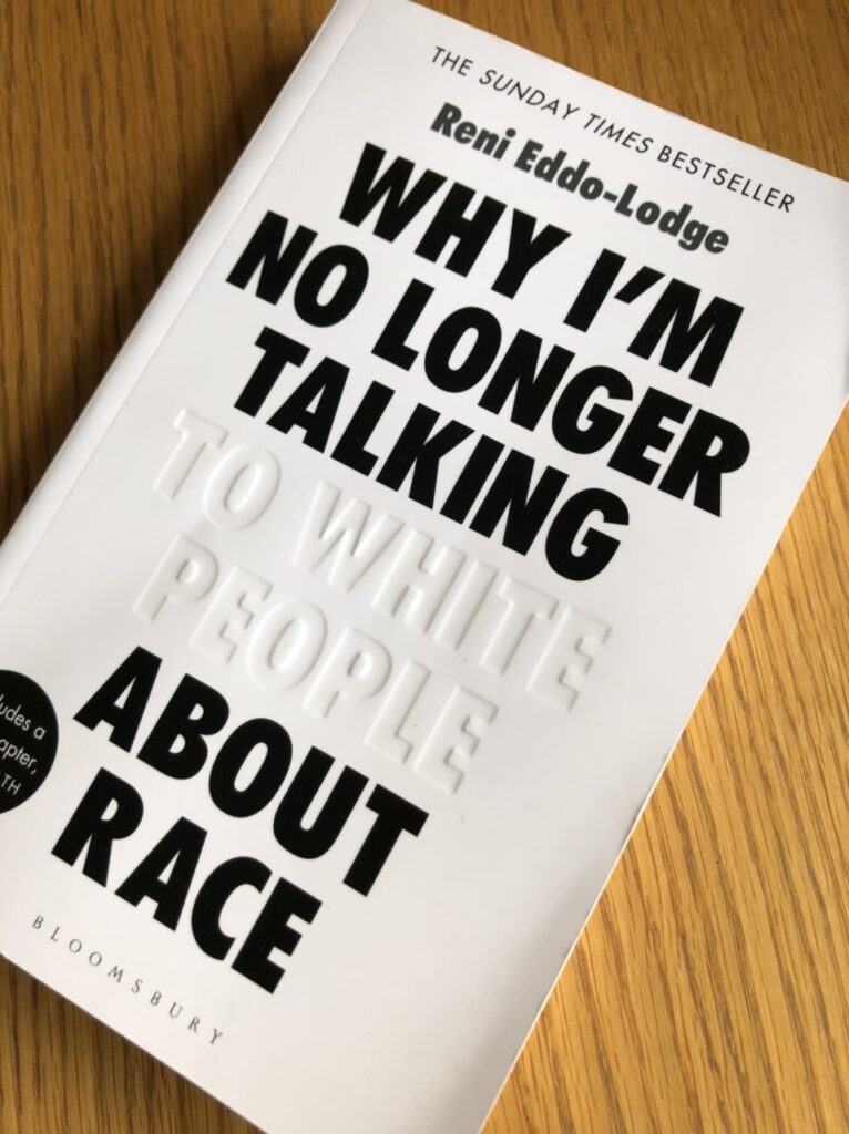 Why I'm No Longer Talking to White People About Race, Why I'm No Longer Talking to White People About Race by Reni Eddo-Lodge, Why I'm No Longer Talking to White People About Race review, Book review