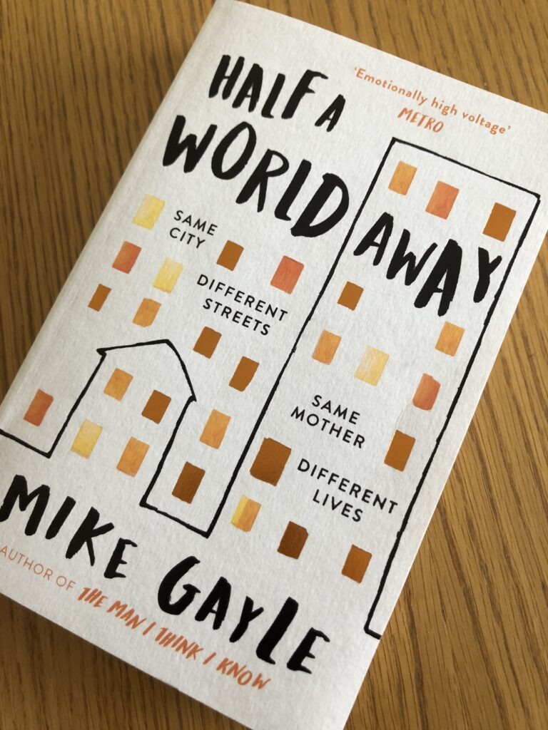 Half a World Away, Half a World Away by Mike Gayle, Mike Gayle, Book review