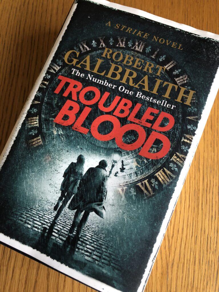 Troubled Blood, Robert Galbraith, Cormoran Strike, Troubled Blood by Robert Galbraith, Book review