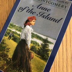 Anne of the Island by L M Montgomery