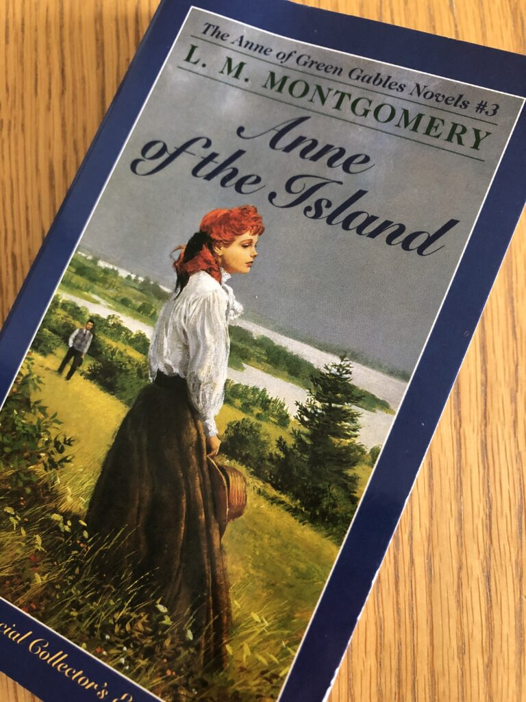Anne of the Island, Anne of the Island by L M Montgomery, Book review, L M Montgomery, Anne of Green Gables