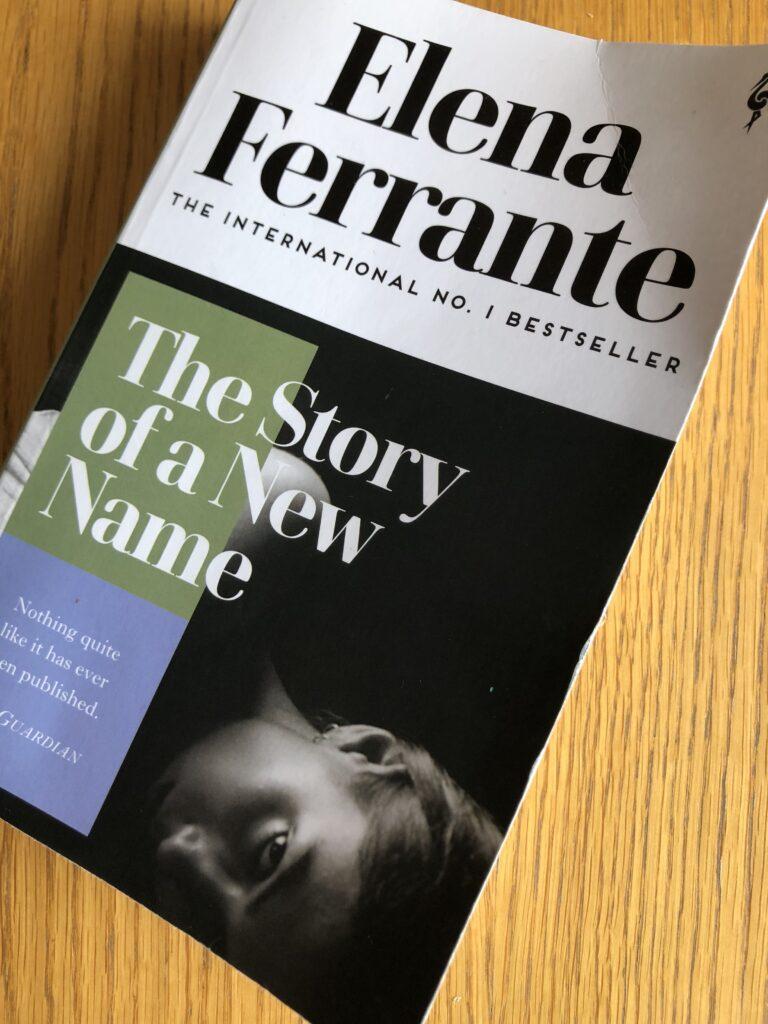 The Story of a New Name, The Story of a New Name by Elena Ferrante, Elena Ferrante, Book review