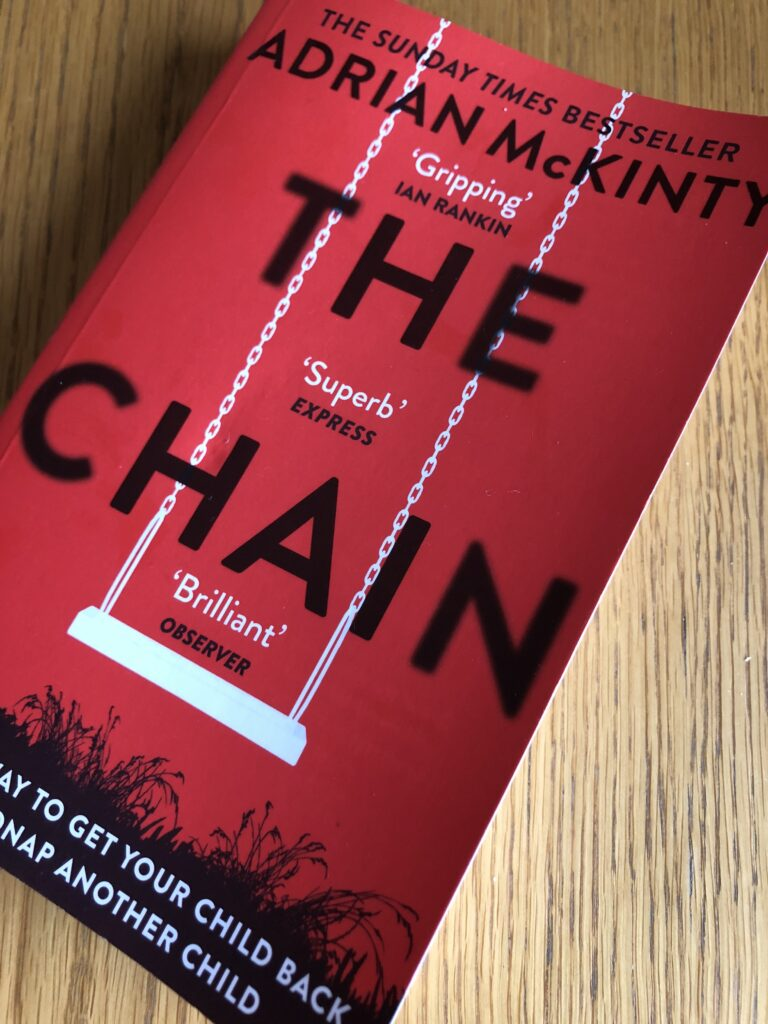 The Chain, The Chain by Adrian McKinty, Adrian McKinty, Book review