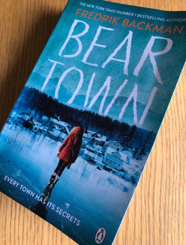 Beartown, Beartown by Fredrik Backman, Fredrik Backman, Book review