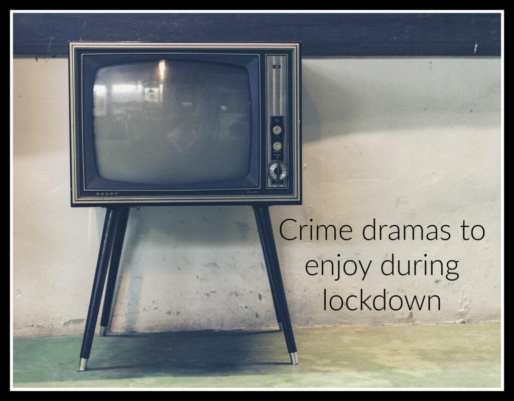 Crime dramas, Television, TV, Retro TV, Crime dramas to enjoy during lockdown