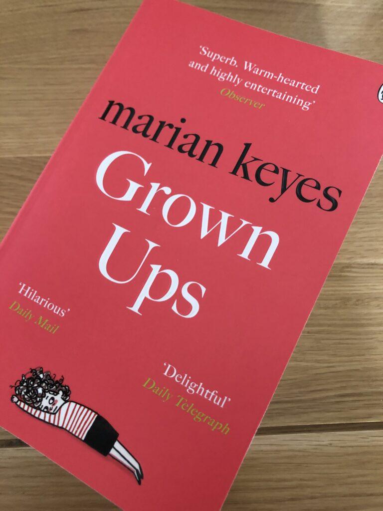 Grown Ups, Marian Keyes, Book review, Grown Ups by Marian Keyes