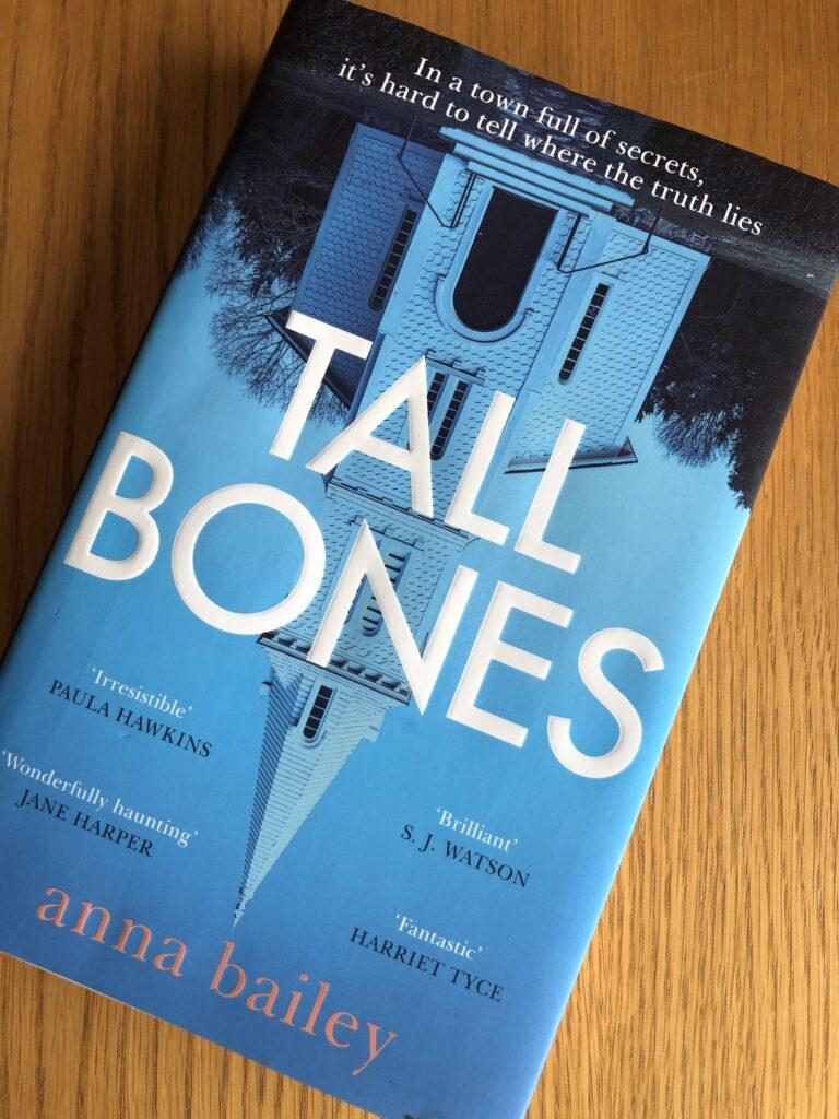 Tall Bones, Tall Bones by Anna Bailey, Anna Bailey, Book review